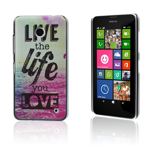 Persson Nokia Lumia 630/635 Skal – Citat Live The Life You Love